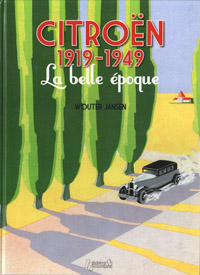 Citro�n 1919-1949 La belle �poque